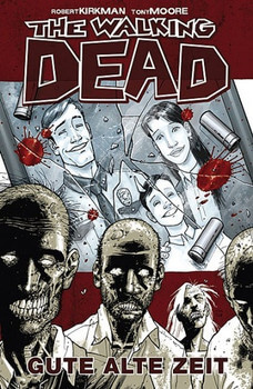 The Walking Dead - Gute alte Zeit