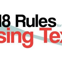 18 Rules You Must Follow to Ensure You Use Text Correctly on Your Website