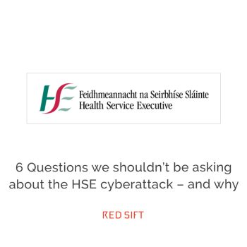 6-questions-not-to-ask-cyberattack-HSE-ireland