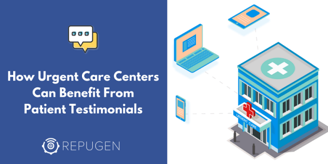 How Patient testimonials can benefit urgent care centers growth