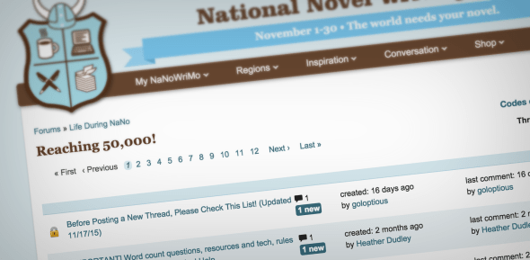 We're more than half way through the month. If you need a push, now might be a good time to check out the NaNoWriMo forums.