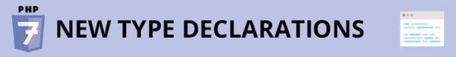 php-7-new type declarations