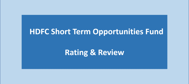 HDFC Short Term opportunities Fund rating review