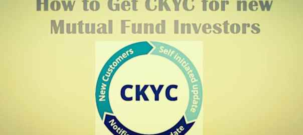 How-to-Get-CKYC-for-new-Mutual-Fund-Investors