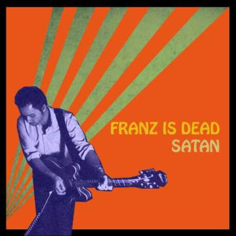Franz is Dead, Satan