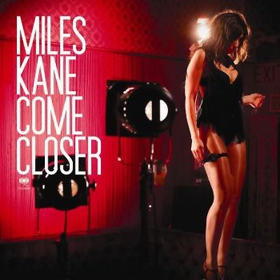 Miles Kane, Come Closer