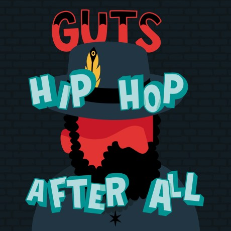 Pochette de l'album Hip Hop After All de Guts