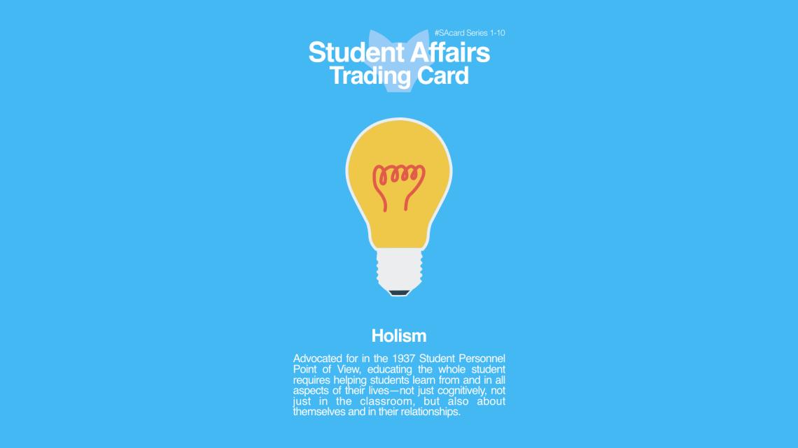 Student Affairs Trading Card 1-10: Holism