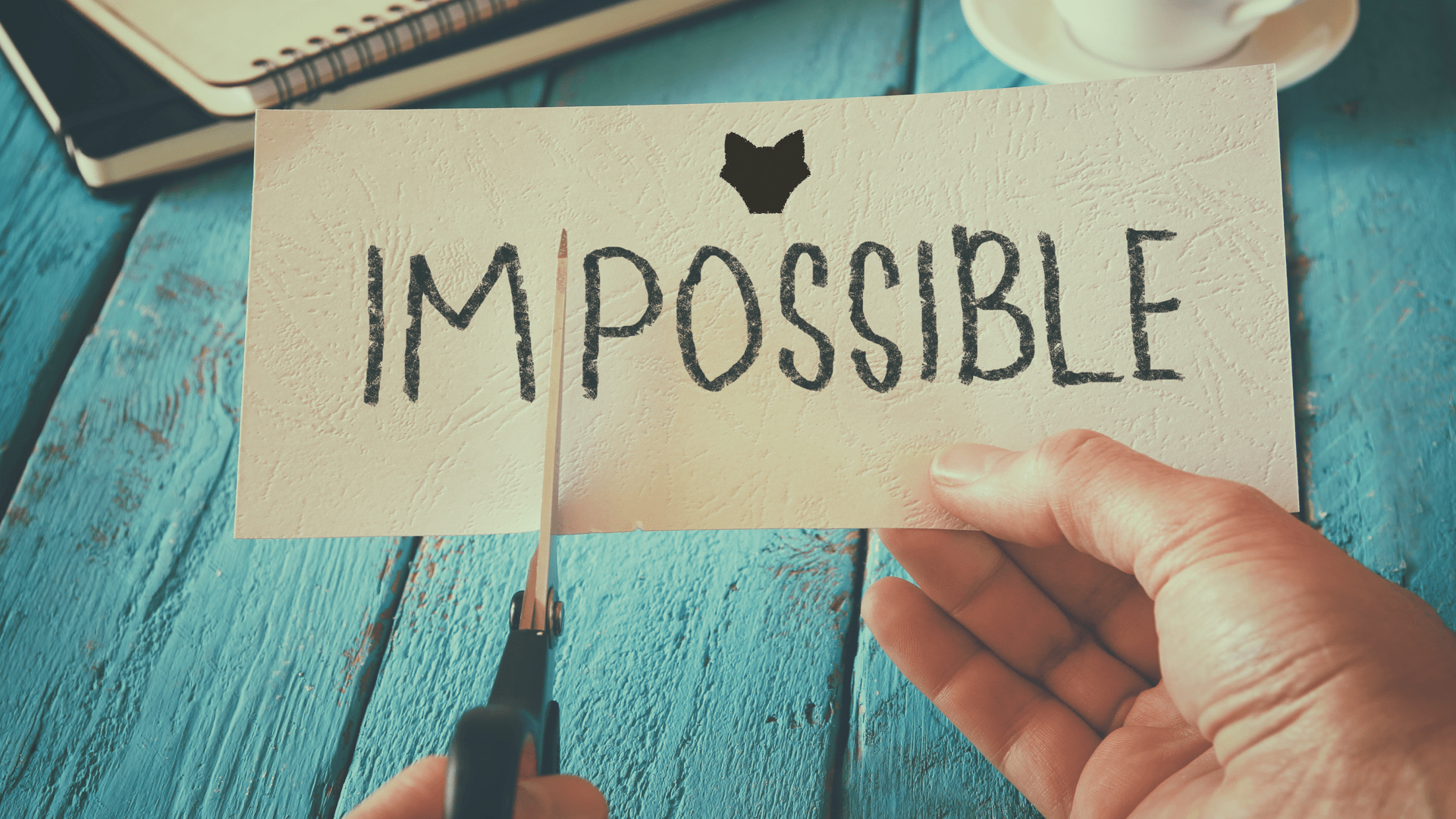 Make the Impossible, Possible