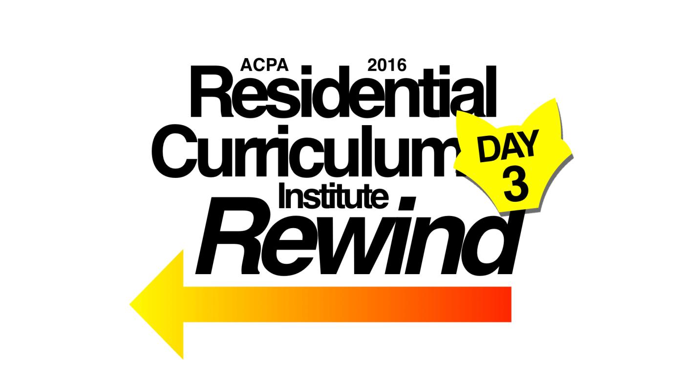 ACPA RCI 2016 Day 3 Recap