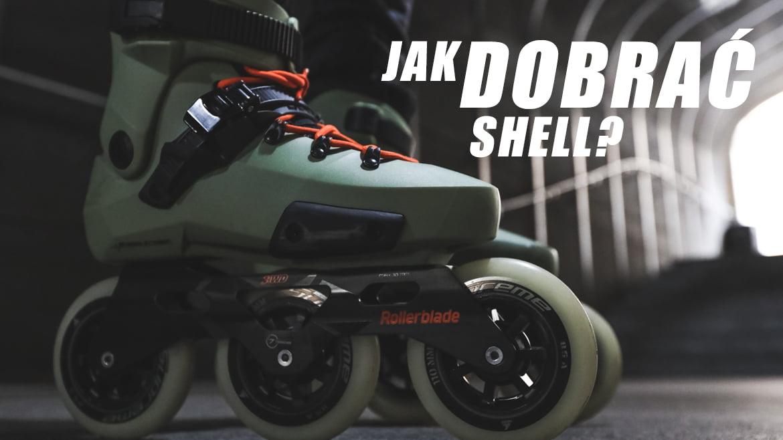 jak dobrać shell