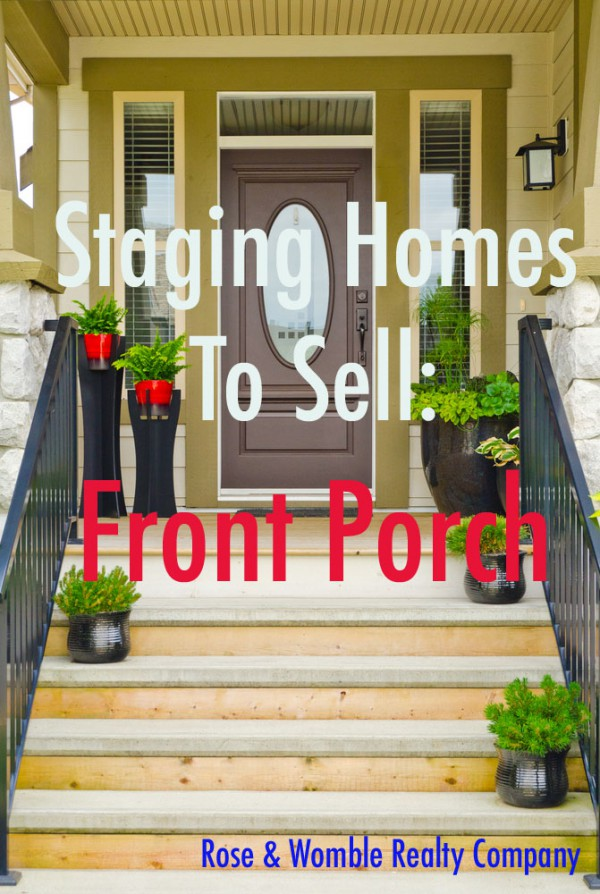 Home Staging Front Porches Welcome People To Your Home