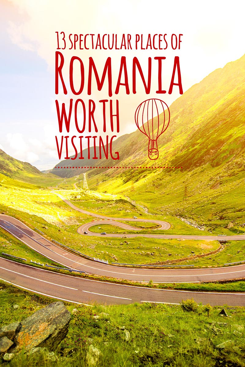 13 top spectacular places of Romania worth visiting