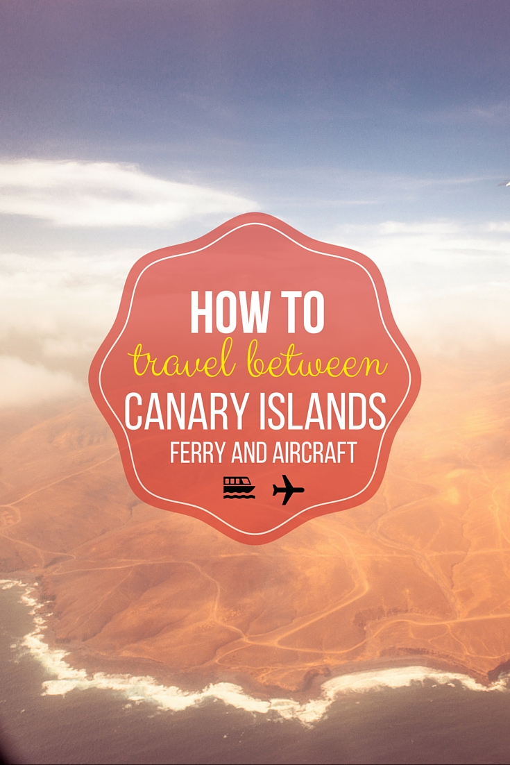 How to travel between Canary Islands (Ferry and Aircraft