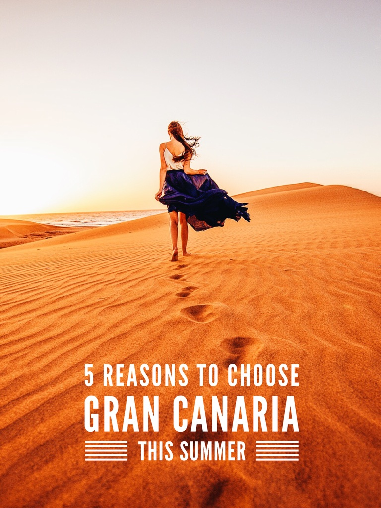 5 reasons to choose Gran Canaria this summer (Canary Islands)