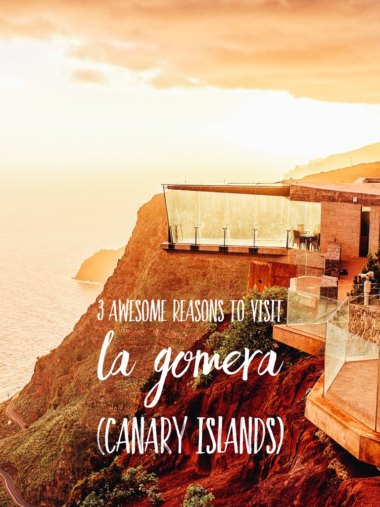 3 awesome reasons to visit La Gomera (Canary Islands)