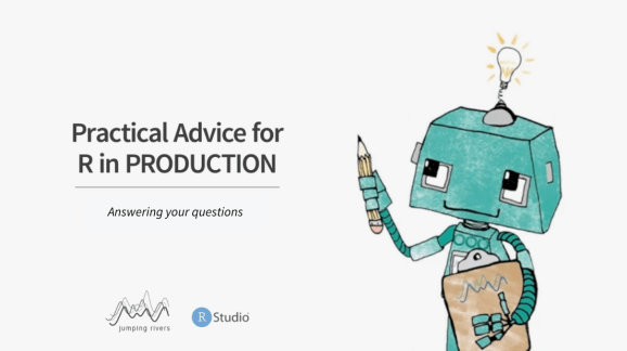 Practical Advice for R in Production - Answering your Questions