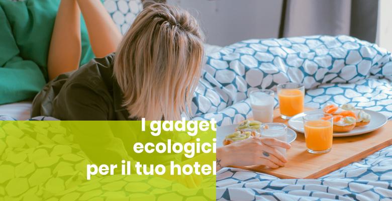 gadget hotel ecologici