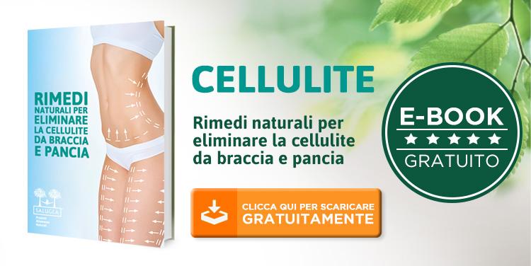 eBook rimedi naturali per eliminare la cellulite da braccia e pancia