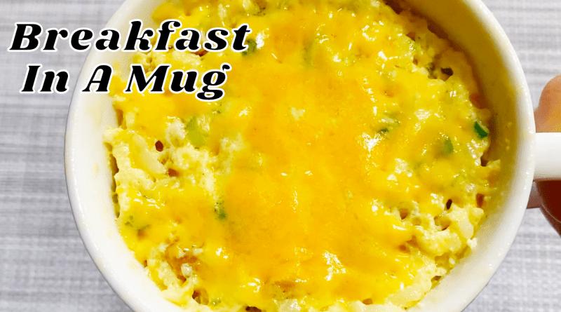 Breakfast In A Mug (with egg recipe)