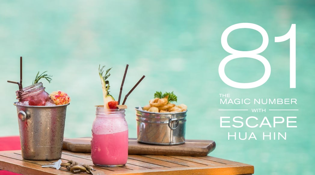 81 : The magic number in escape Huahin