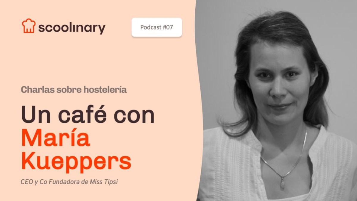 Un café con María Kueppers