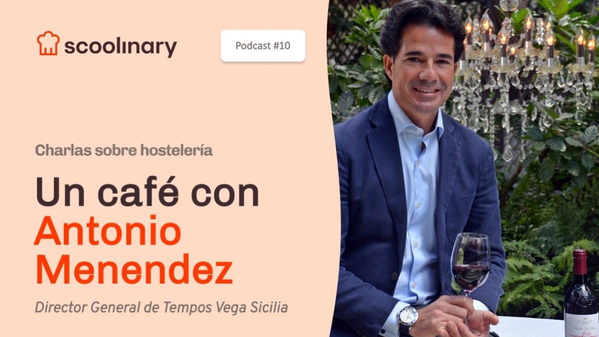 Un café con Antonio Menendez, Director General de Tempos Vega Sicilia