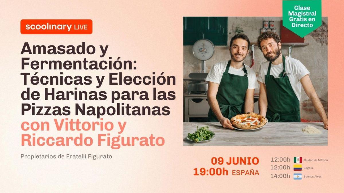Clase Magistral con  Vittorio y Riccardo Figurato. Amasado y Fermentación: Técnicas y Elección de Harinas para las Pizzas Napolitanas