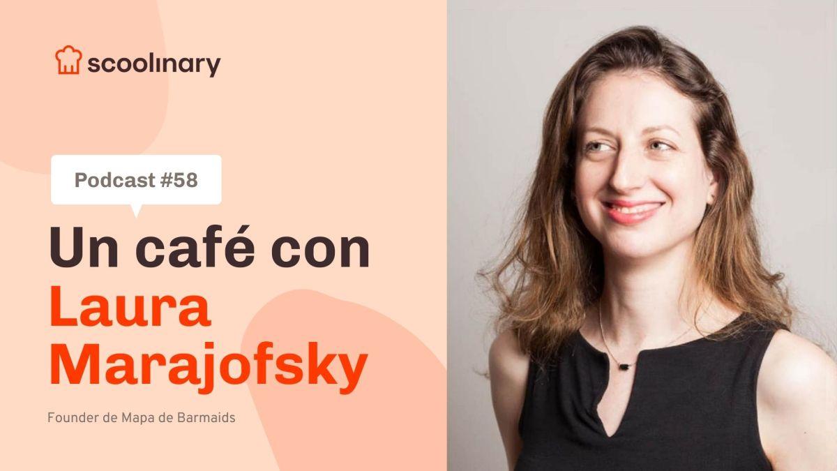 Un café con Scoolinary – Laura Marajofsky – Una plataforma para dar visibilidad a las mujeres