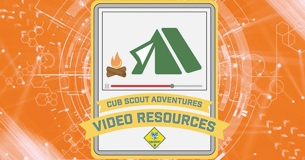 These Cub Scout Adventures video resources can help your next den meeting