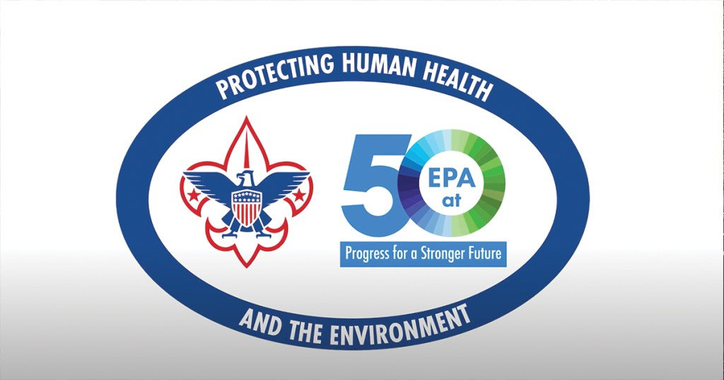 Scouts can help protect the environment by earning the new Environmental Protection Agency award