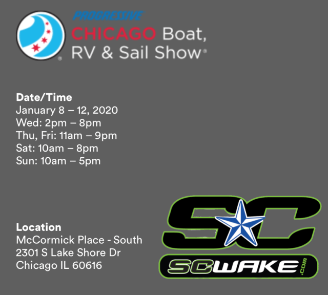 SC Wake's hours and dates for the Chicago Boat, RV and Sail Show