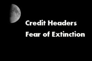 Credit Headers – Fear of Extinction