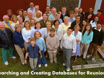 Searching and Creating Databases for Reunions