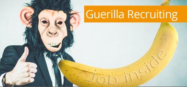 Guerilla Recruiting Definition