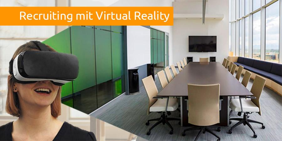 Recruiting mit Virtual Reality