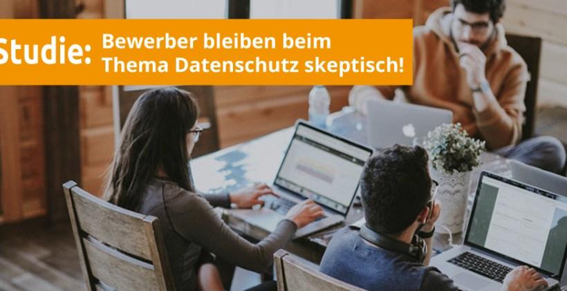 DSGVO Studie Bewerber Datenschutz