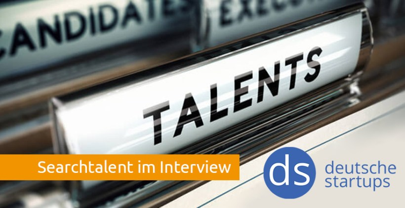 Searchtalent im Interview deutsche startups de