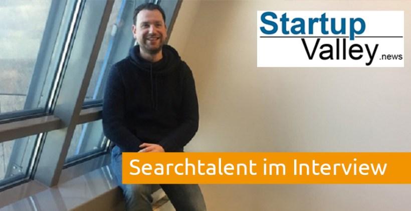 Searchtalent im Interview Startupvalley net