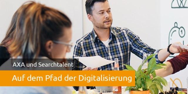 axa-kunde-searchtalent-digitalisierung