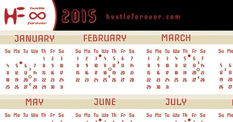 Hustle Forever 2015 : Red Lion Calendar
