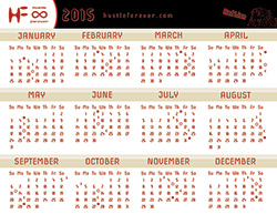 Hustle Forever Calendar 2015: Red Lion