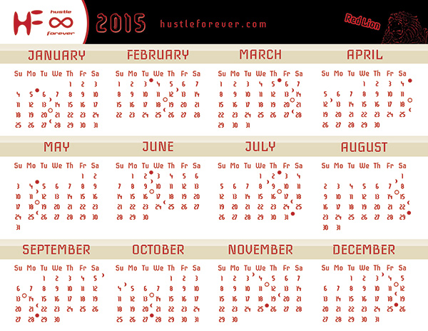 Hustle Forever 2015 Calendar: Red Lion