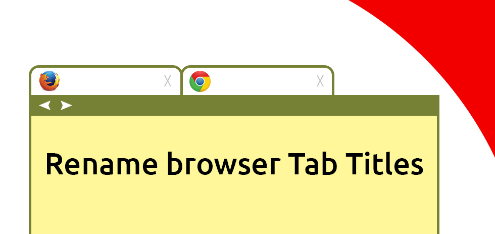 Tech Tip: Rename Browser Tab Title
