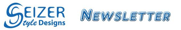 SeizerStyle Designs Newsletter