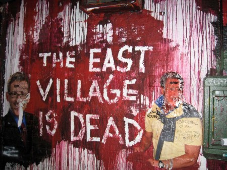 Mural in front of the Mars Bar, East Village, NY 'The East Village is Dead'
