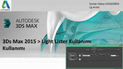 İp Ucu > Autodesk 3Ds Max Light Lister Kullanımı