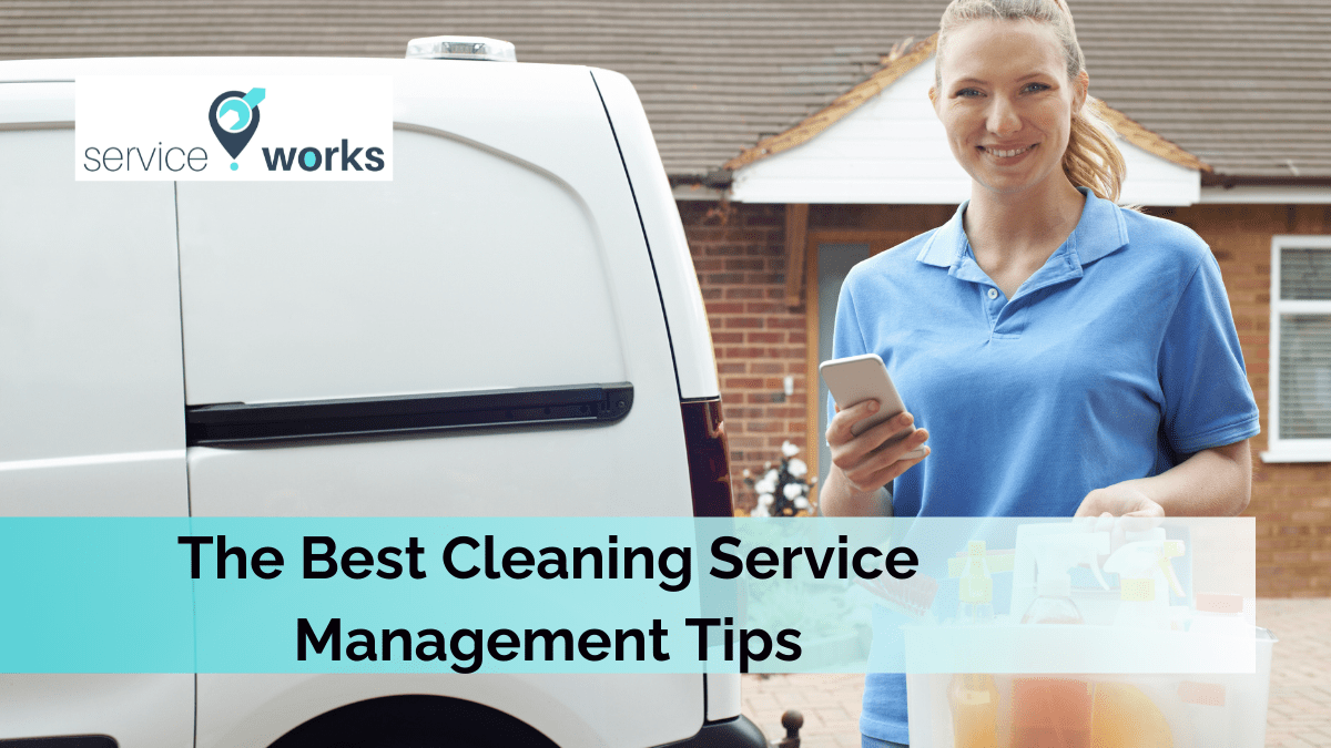 Cleaning Service Management Tips
