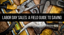 Labor Day Sales: A Field Guide to Saving Banner Image