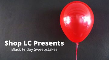Shop LC Black Friday Sweepstakes.